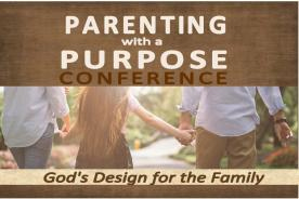 Parenting with a Purpose Conference