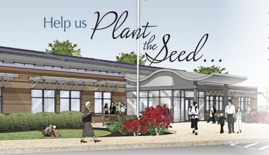 Help us plant the seed for expanding our campus